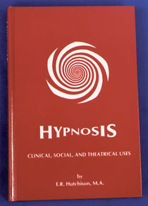 Hypnosis, Clinical, Social, and Theatrical Uses Book